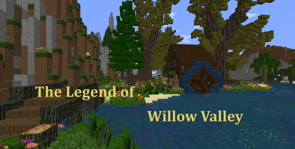 The Legends of Willow Valley - Minecraft map
