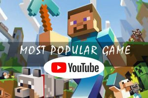 Most popular game on youtube