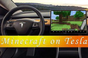 Minecraft on Tesla