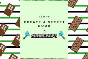 How to create a Secret Door in Minecraft