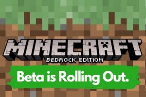 A New Minecraft Bedrock BETA is rolling out!