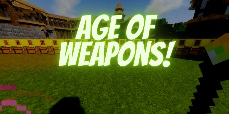 Age of Weapons Minecraft