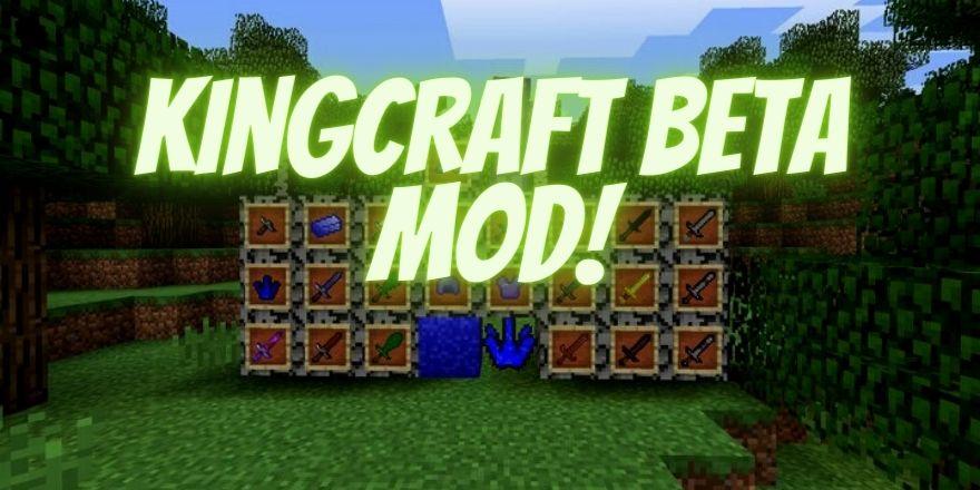 Kingcraft BETA mod